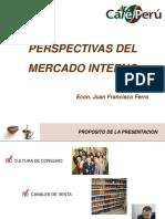 PERSPECTIVAS DEL MERCADO INTERNO CAFE