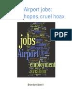 Airport Jobs False Hopes Cruel Hoax
