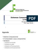 Informatica Basica - 02 - SistemasComputacionais e HW
