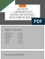104090_ASUHAN KEPERAWATAN KOMUNITAS PADA KELOMPOK BALITA.pptx