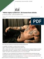 """2015.08.20 - CartaCapital - """"Minha Vagina é Poderosa"""", Diz Homem Trans Ativista"""