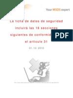 La ficha de datos de seguridad incluirá las 16 secciones siguientes de conformidad con el artículo 31 - 01.12.2010
