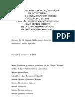 Discurso del Dr. Gonzalo Galdos nuevo Rector de la Universidad Peruana de Ciencias Aplicadas