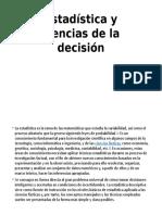 Estadística y Ciencias de La Decisión