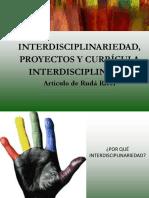 La Interdisciplinariedad, Proyectos y Curricula Interdisciplinares