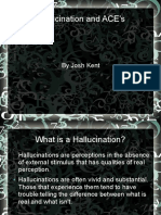 Aces and Hallucination