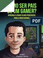 ebook-como-ser-pais-de-gamer-completo-v1 (1).pdf