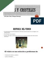 Vidrios y Cristales