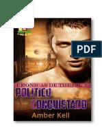 Thresl Chronicles 03 - Político Conquistado - Amber Kell