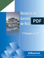 Banrisul RelatorioRiscos 1T11 PT