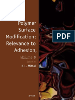 (Polymer Surface Modification_ Relevance to Adhesion, 5) K  L Mittal - Polymer Surface Modification, Volume 5 _ Relevance to Adhesion-BRILL (2009).pdf