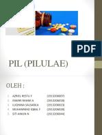 Pil (Pilulae) Farmasetika Kel.4