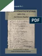 Early Settlers of Santa Cruz de La Cañada 1695-1715 J a Esquibel 2015