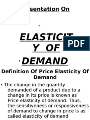 Elasticity Of Demand Ppt Demand Price Elasticity Of Demand