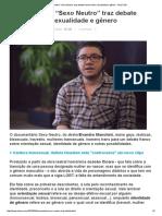 """2016.03.22 - Documentário """"Sexo Neutro"""" Traz Debate Franco Sobre Sexualidade e Gênero"""