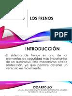 Los Frenos Reporte