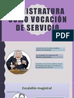 Magistratura Como Vocación de Servicio