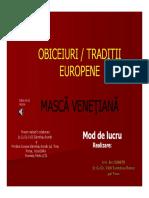 Masca Venetiana - mod de lucru