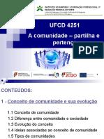 UFCD 4251 - A COMUNIDADE, PARTILHA E PERTENÇA