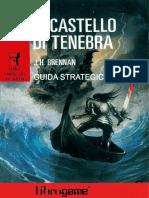 [LibroGame] Alla corte di re Artu - 01 - Il castello di tenebra - Guida Strategica.pdf