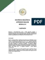 DOCÊNCIA MAÇÔNICA APRENDIZ MAÇOM MÓDULO 8. Legislação.pdf