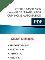 Gesture Based Sign Language Translator Cum Home Automation...