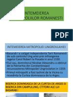 INTEMEIEREA MITROPOLIILOR ROMANESTI.pptx