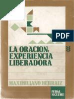 Herraiz Maximiliano - La Oracion Experiencia Liberadora