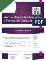 Aula 6  HIDRAÚLICA Condutos Forçados.pdf