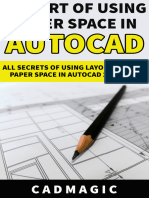 The Art of Using Paper Space in AutoCAD – All Secrets of Using Layout Tab and Paper Space in AutoCAD 2010-2020