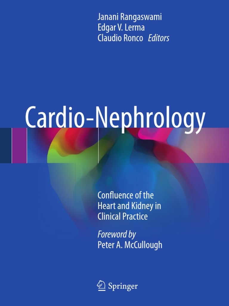 CARDIO-NEPHROLOGY. CONFLUENCE OF THE HEART AND KIDNEY IN CLINICAL ...