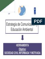 Estrategia de Comunicación y Educación Ambiental Communication and Environmental Education Strategy