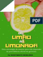 Do Limão à Limonada - Uma Estratégia de Investimento Imobiliário