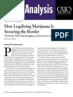 How Legalizing Marijuana Is Securing the Border