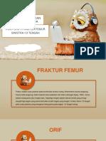 PPT Status Klinis Fisioterapi Fraktur Femur 1/3 Medial
