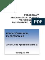 Educación musical en preescolar- Fundamentos básicos y objetivos del método Willems Álvaro Julio Agudelo Díaz Del Castillo, 2009