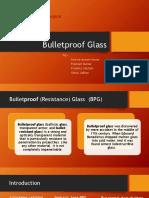 Bulletproof Glass 1