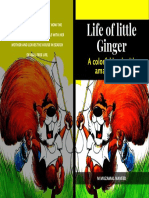 A Very Colorful Book About How the Little Squirrel Ginger Quarrels With Her Mother and Leaves the House in Search of Real Free Life. Below Are Some Starting Lines_ Once in the Morning the Sleeping Little s
