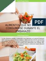 Isabel Rangel Barón - Alimentos Que No Deben Consumirse Durante El Embarazo