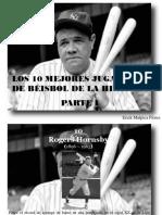 Erick Malpica Flores - Los 10 Mejores Jugadores de Béisbol de La Historia, Parte I