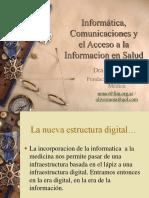 Informática, Comunicaciones y el Acceso a la Información en Salud