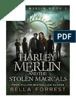 [2018] Harley Merlin 3 by Bella Forrest | Harley Merlin and the Stolen Magicals | Nightlight Press