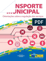 Transporte Municipal. Orientações Sobre a Regulação Dos Servicos (2019)