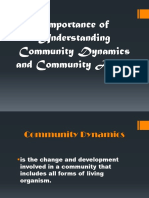 Importance of Understanding Community Dynamics and Community Action