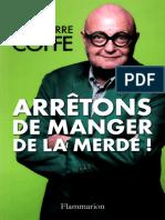 Arretons de Manger de La Merde ! Coffe Jean-Pierre