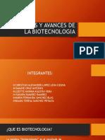 Aportes y Avances de La Biotecnologia
