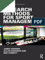 James Skinner, Allan Edwards, Ben Corbett - Research Methods for Sport Management-Routledge (2014)