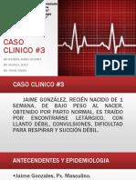 Caso Clinico #3 Streptococcus Agalactiae
