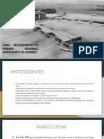 Caso Macroproyecto Urbano Regional Aeropuerto El Dorado