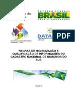 Regras de Higienização e Qualificação de Informações Do Cadastro Nacional de Usuários Do Sus